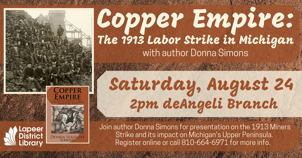 Copper Empire: The 1913 Labor Strike in Michigan With Author Donna Simons