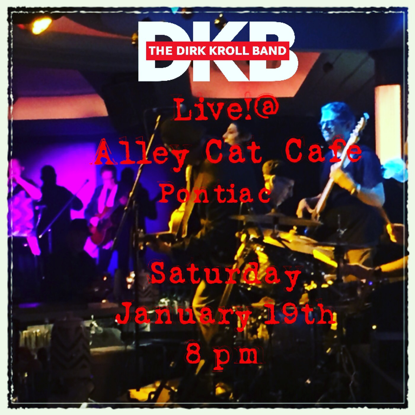 THE DIRK KROLL BAND Live! @ Alley Cat Cafe