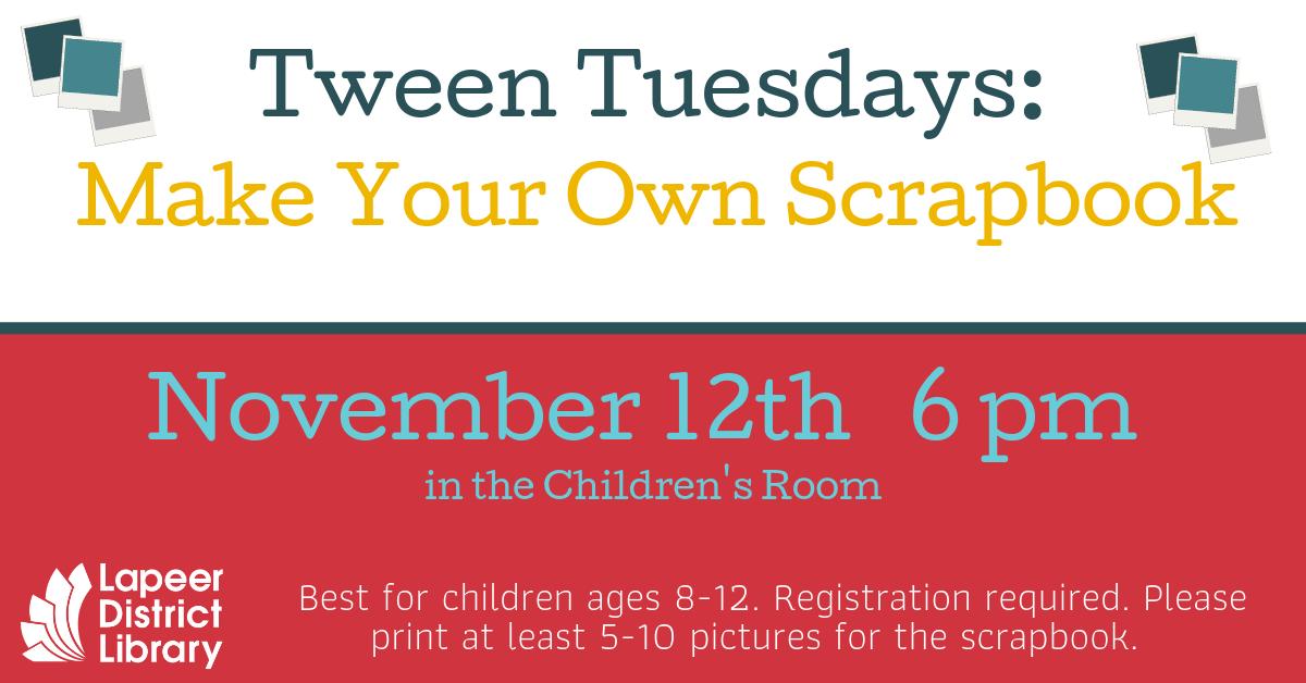 Tween Tuesdays: Make Your Own Scrapbook