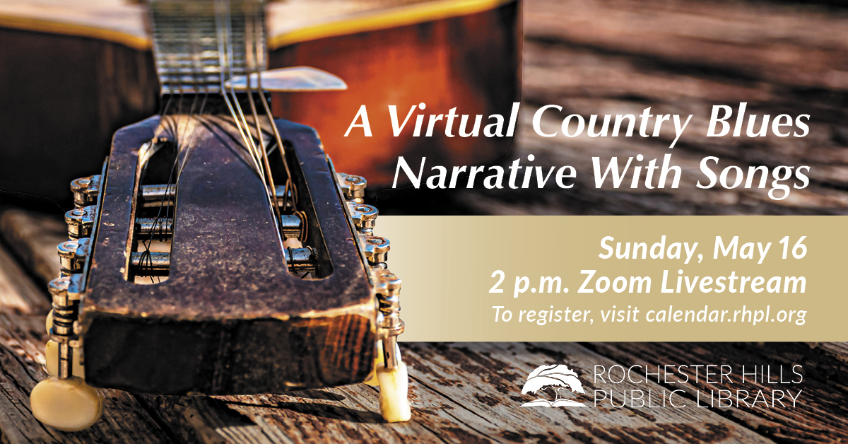 A Virtual Country Blues Narrative With Songs (Zoom Livestream)