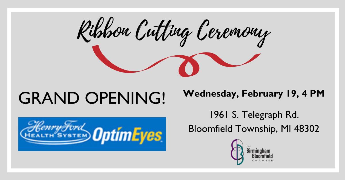 BBChamber Ribbon Cutting Ceremony - Henry Ford Optim Eyes