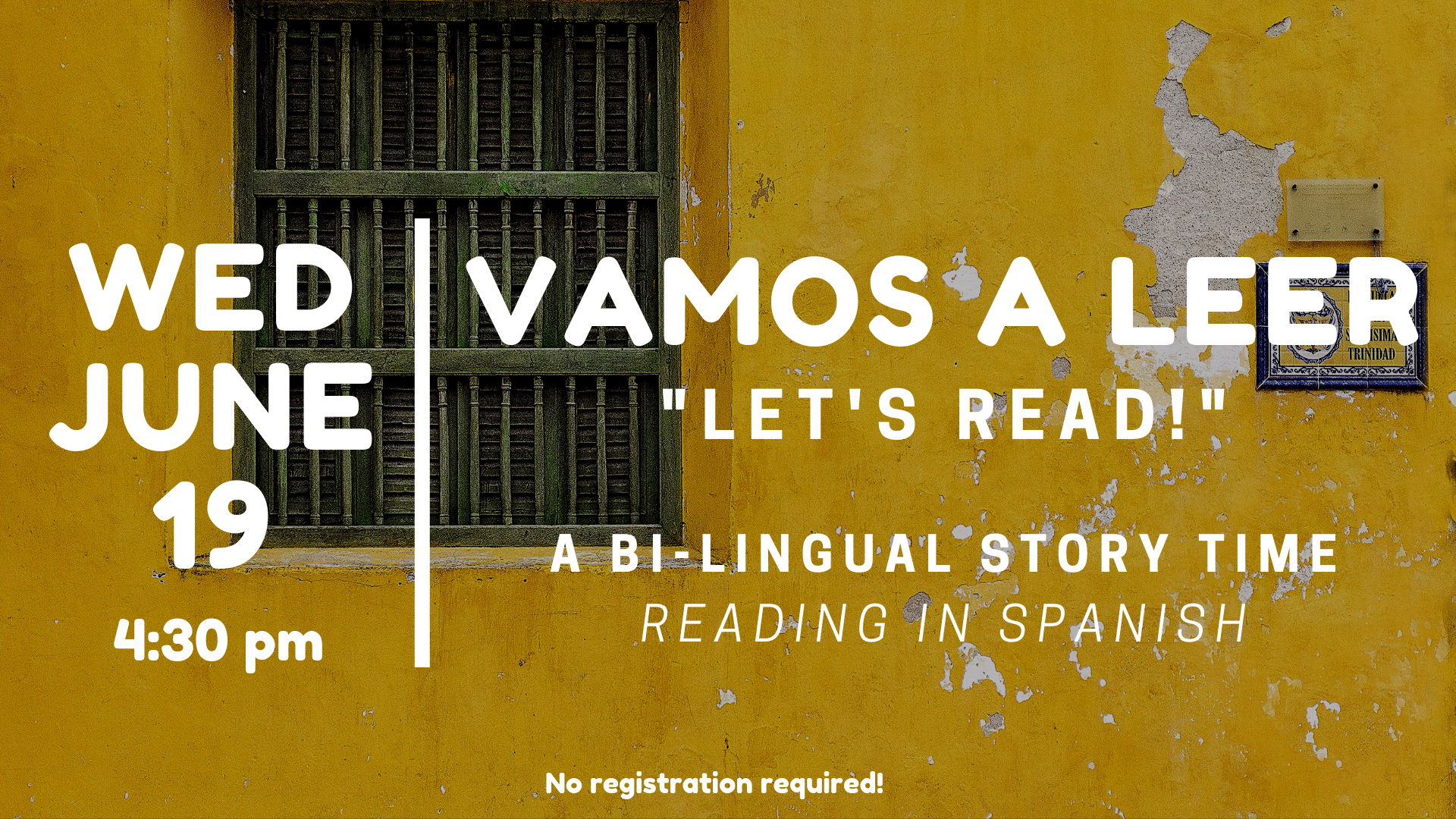 Vamos a Leer: A Bilingual Storytime (Ages 18-36 months)