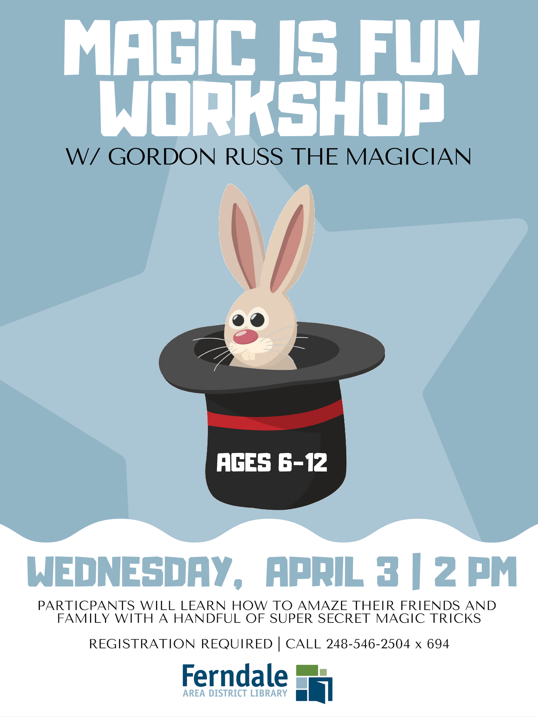 Magic is Fun Workshop (Ages 6-12)