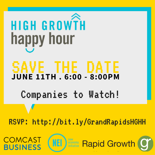 High Growth Happy Hour : Grand Rapids Entrepreneur Economy