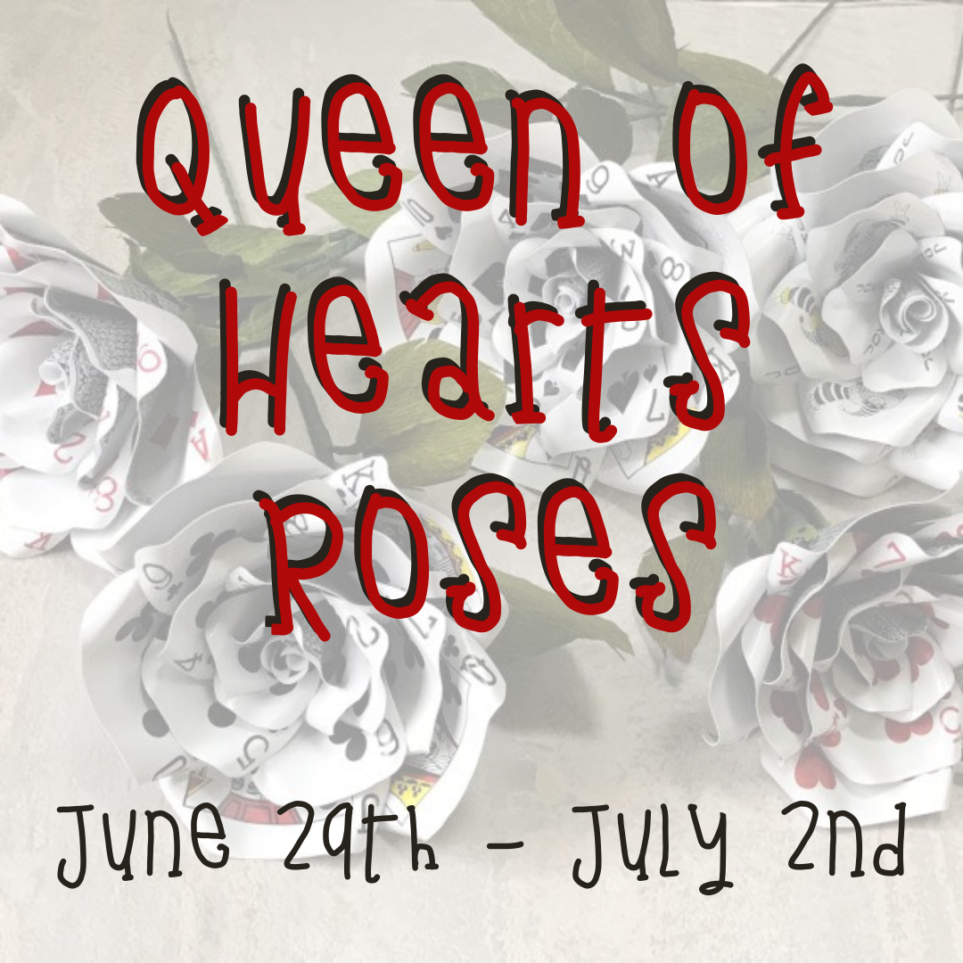 Queen of Hearts Roses - Take and Make craft