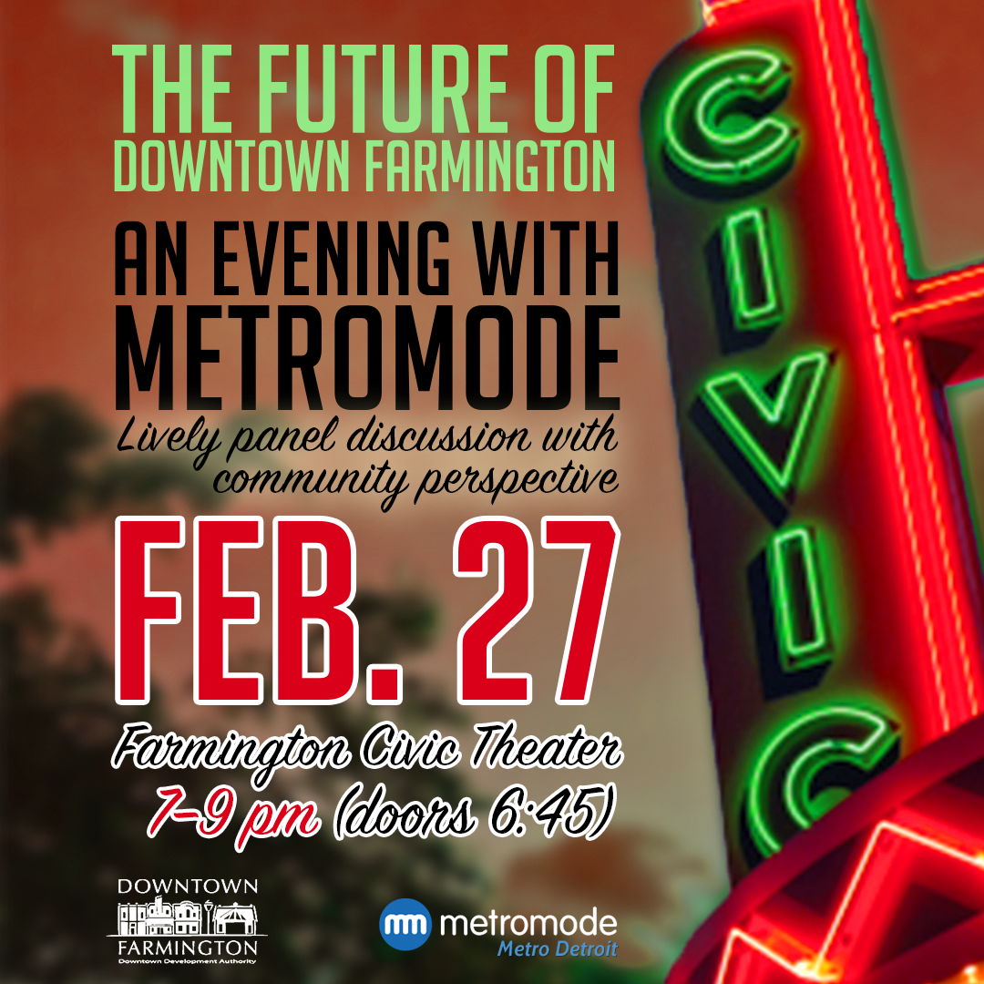 Future of Downtown Farmington: An Evening With Metromode