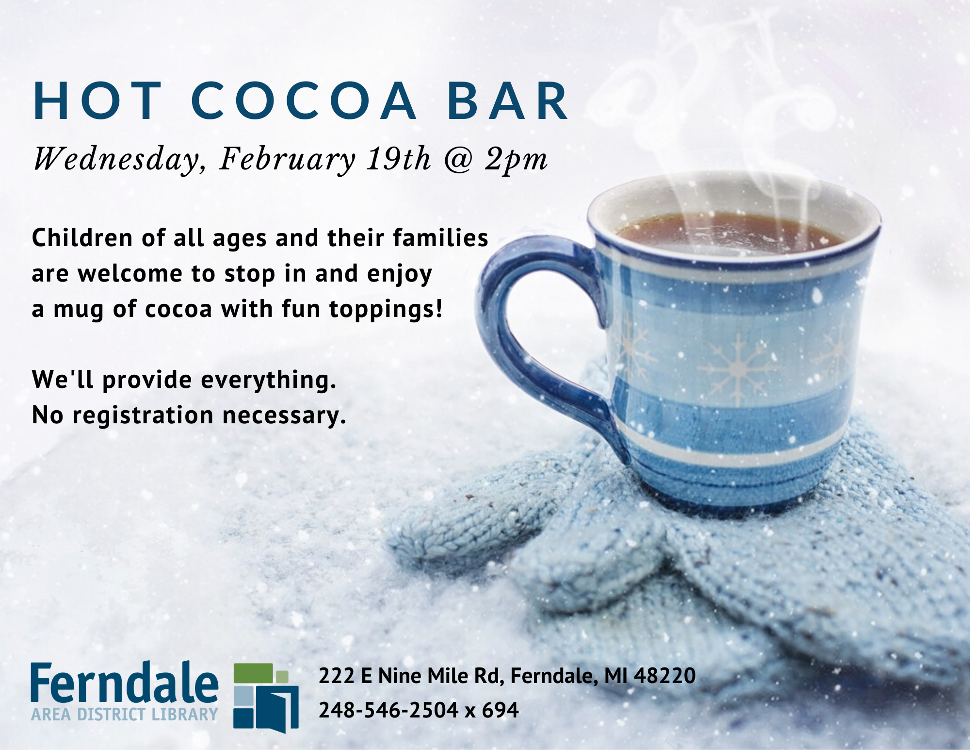 Hot Cocoa Bar (All Ages)