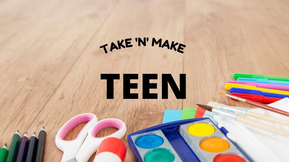 Saranac Library - Teen Take-n-Makes