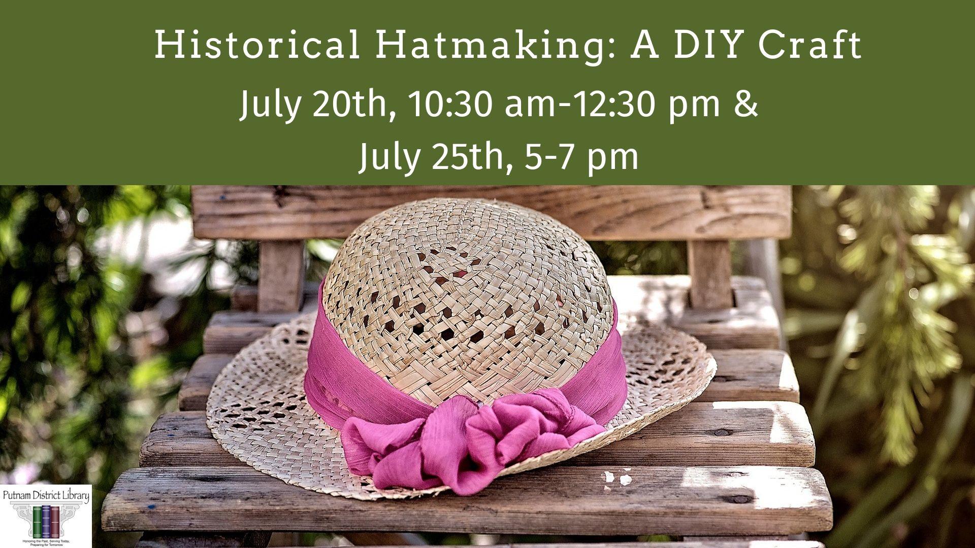 Historical Hatmaking: A DIY Craft
