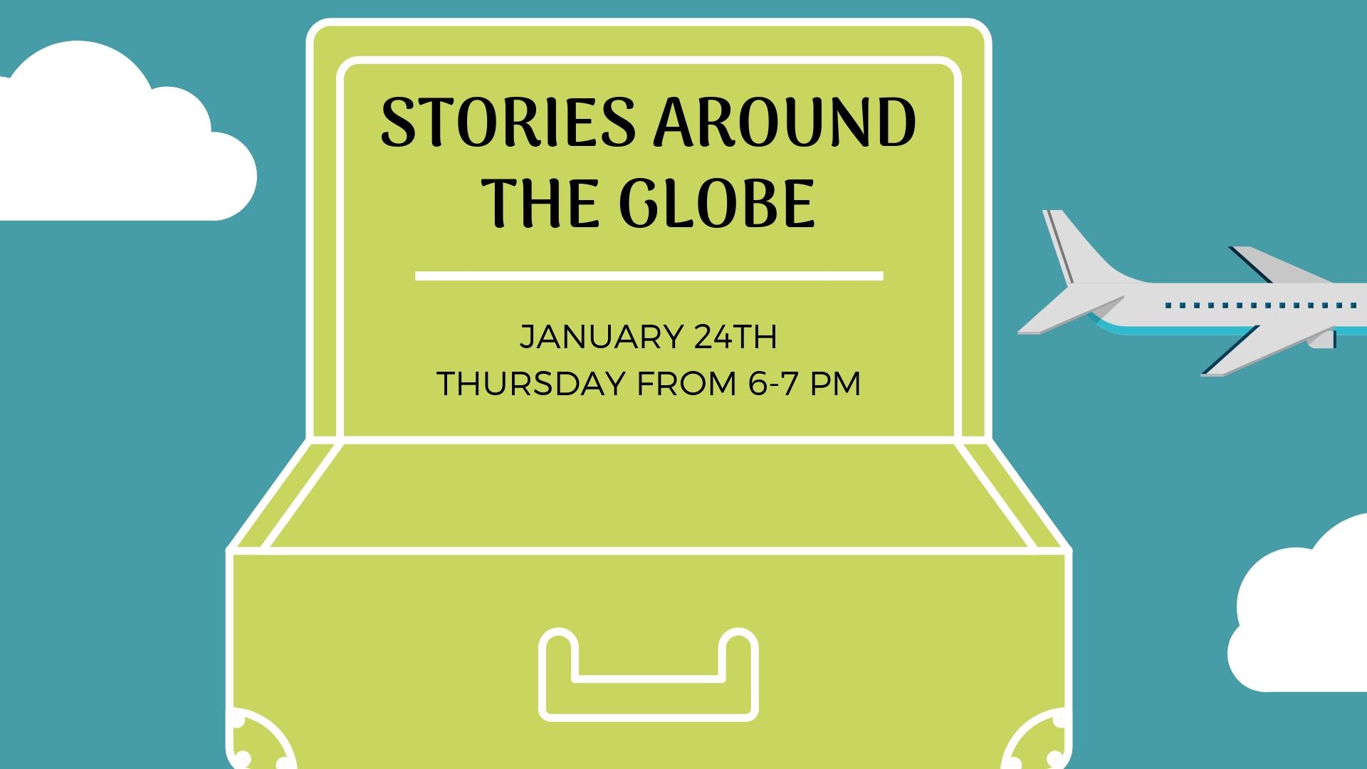 Stories Around the Globe