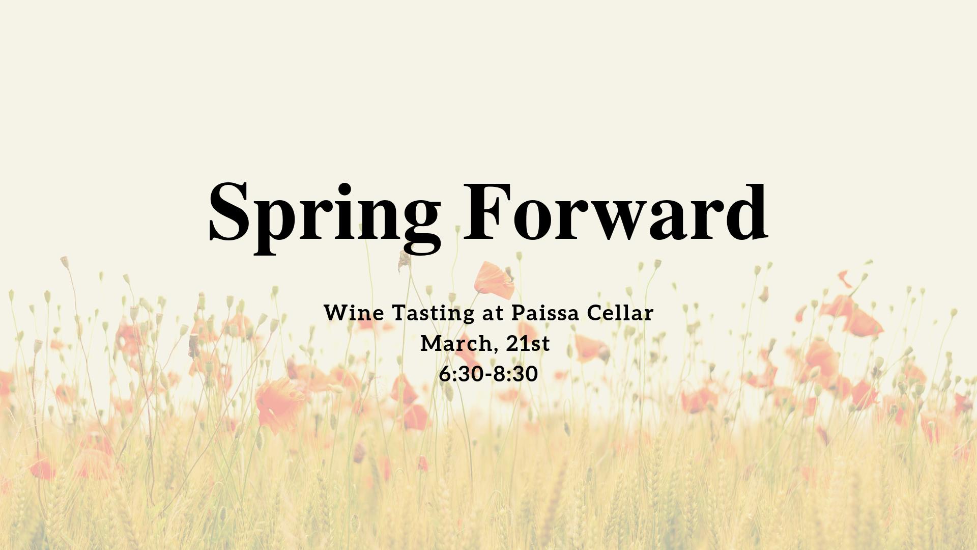 Wine Tasting: Spring Forward