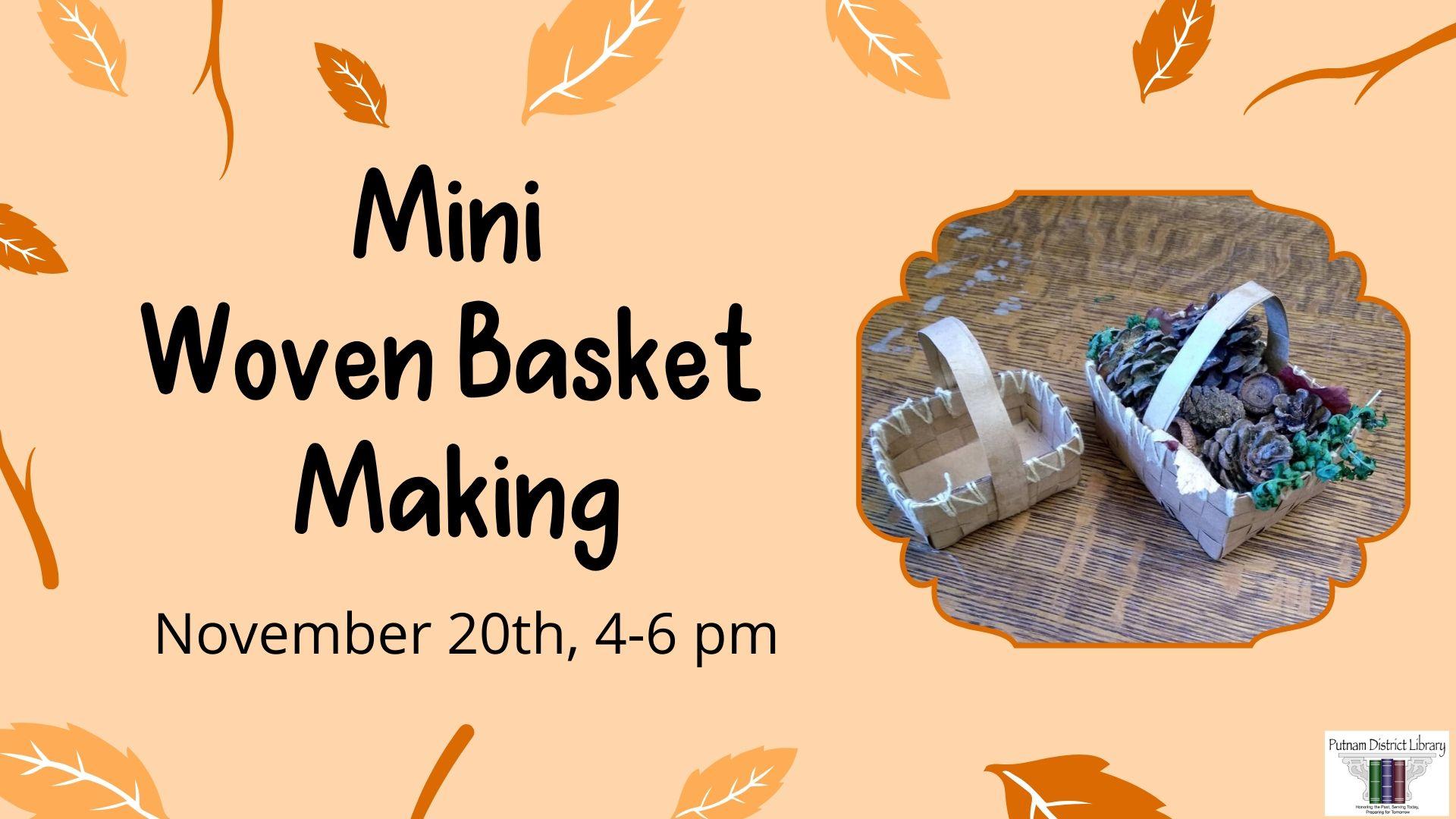 Mini Woven Basketmaking
