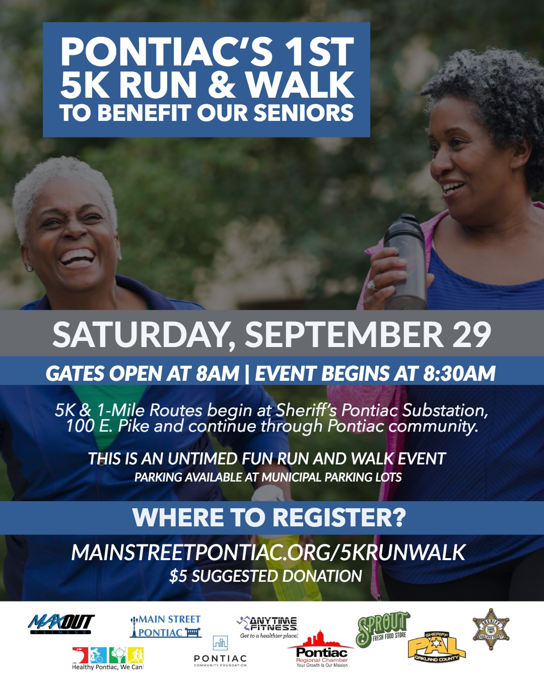 Pontiac's FIRST 5K and 1 Mile Run/Walk Benefit to Benefit Seniors