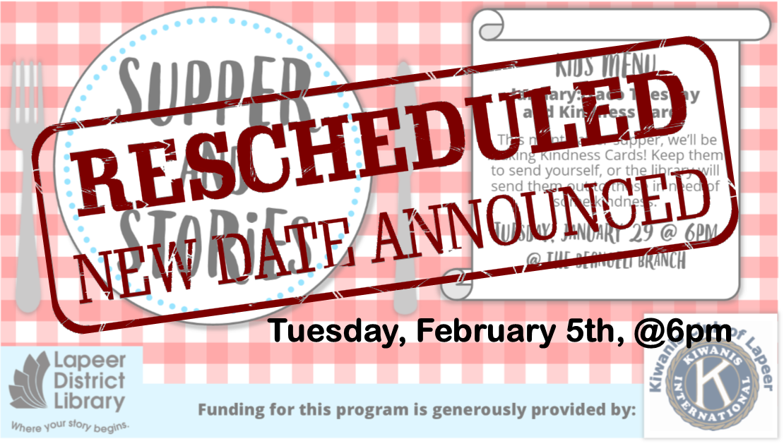 RESCHEDULED for 2/5 - Supper & Stories - THEME: Kindness Cards