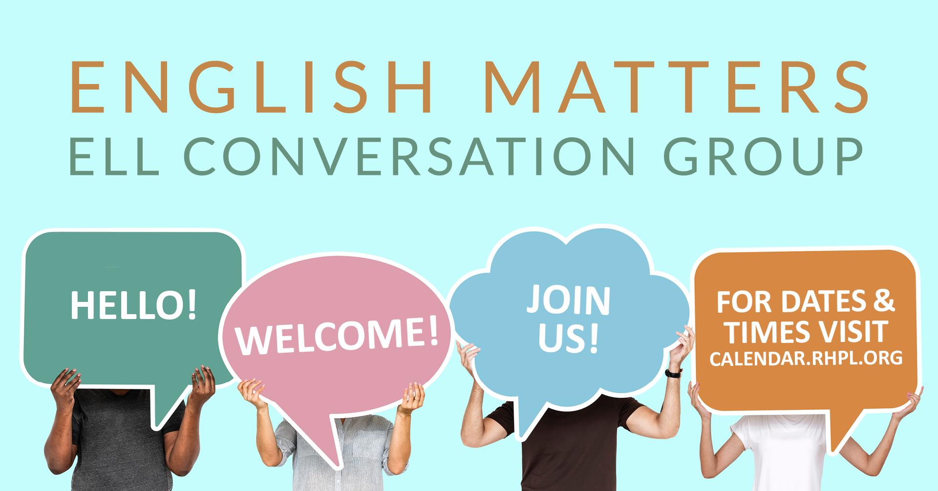 English Matters: ELL Conversation Group
