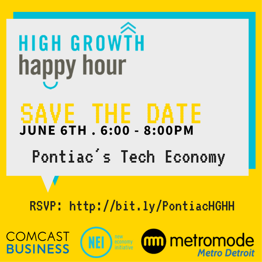 High Growth Happy Hour : Pontiac's Tech Economy