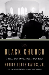 Book Discussion -- The Black Church by Henry Louis Gates, Jr.