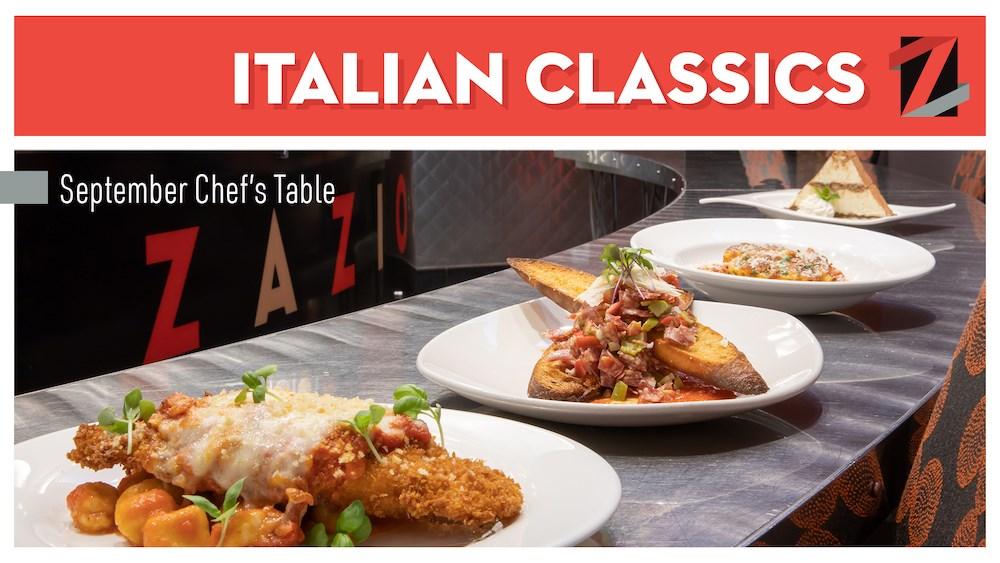 September Chef's Table - Italian Classics
