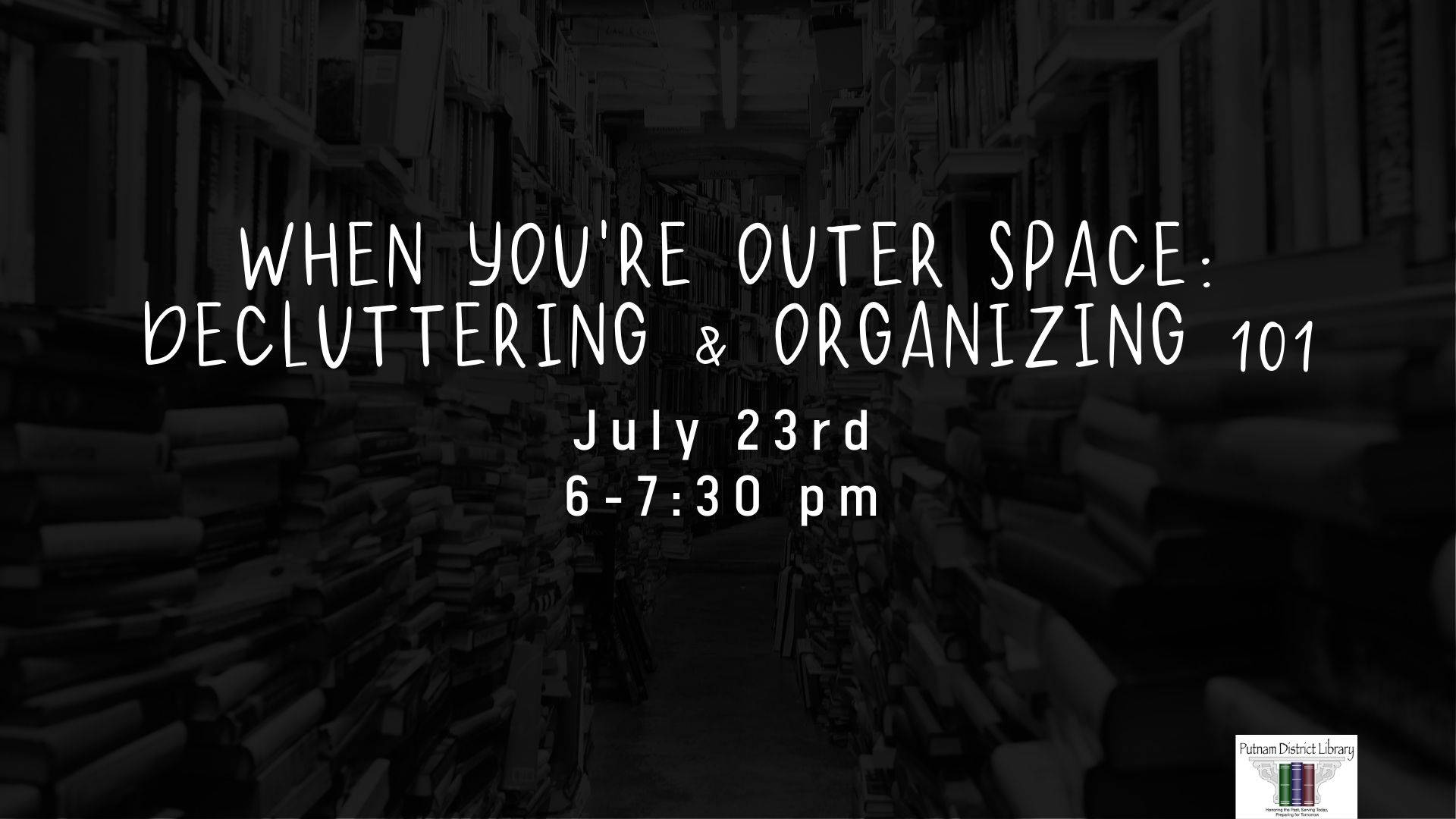 When You're Outer Space: Decluttering and Organizing 101