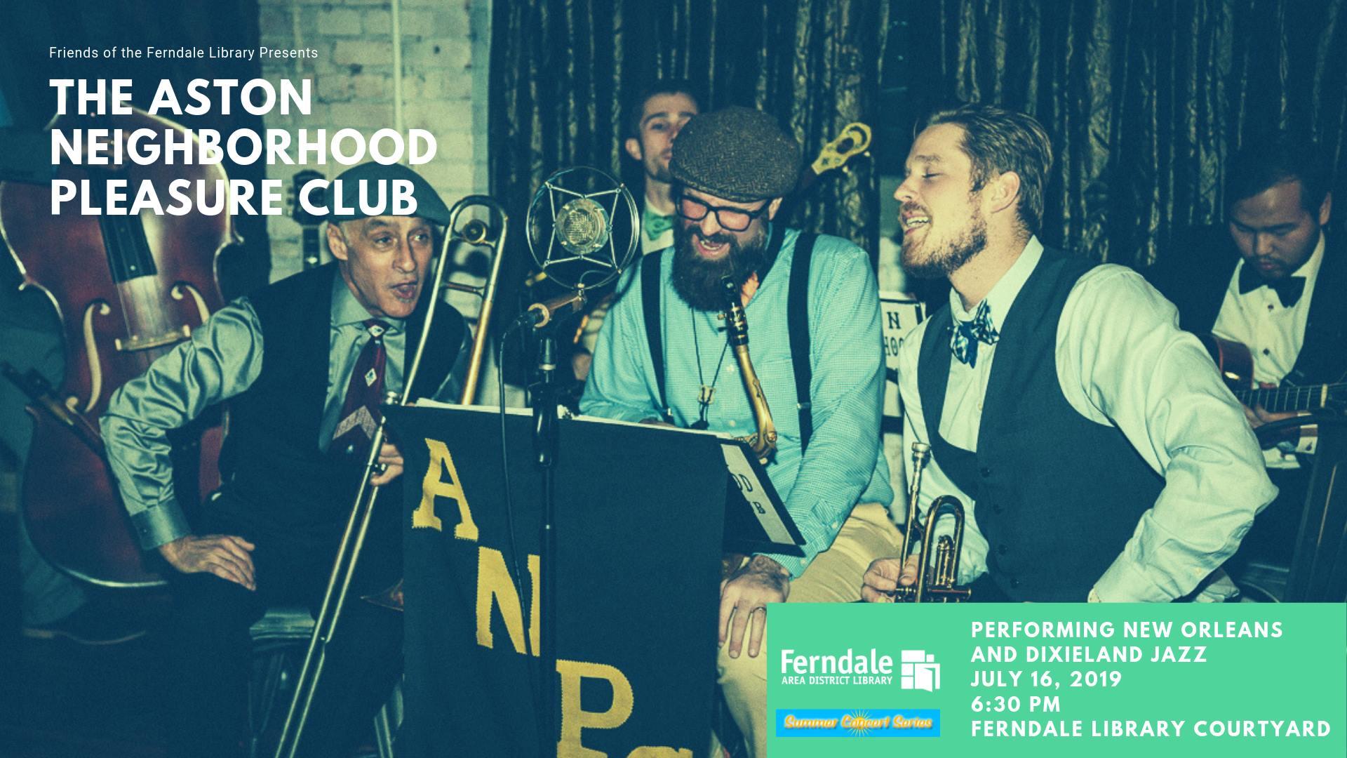 Summer Concert Series: The Aston Neighborhood Pleasure Club
