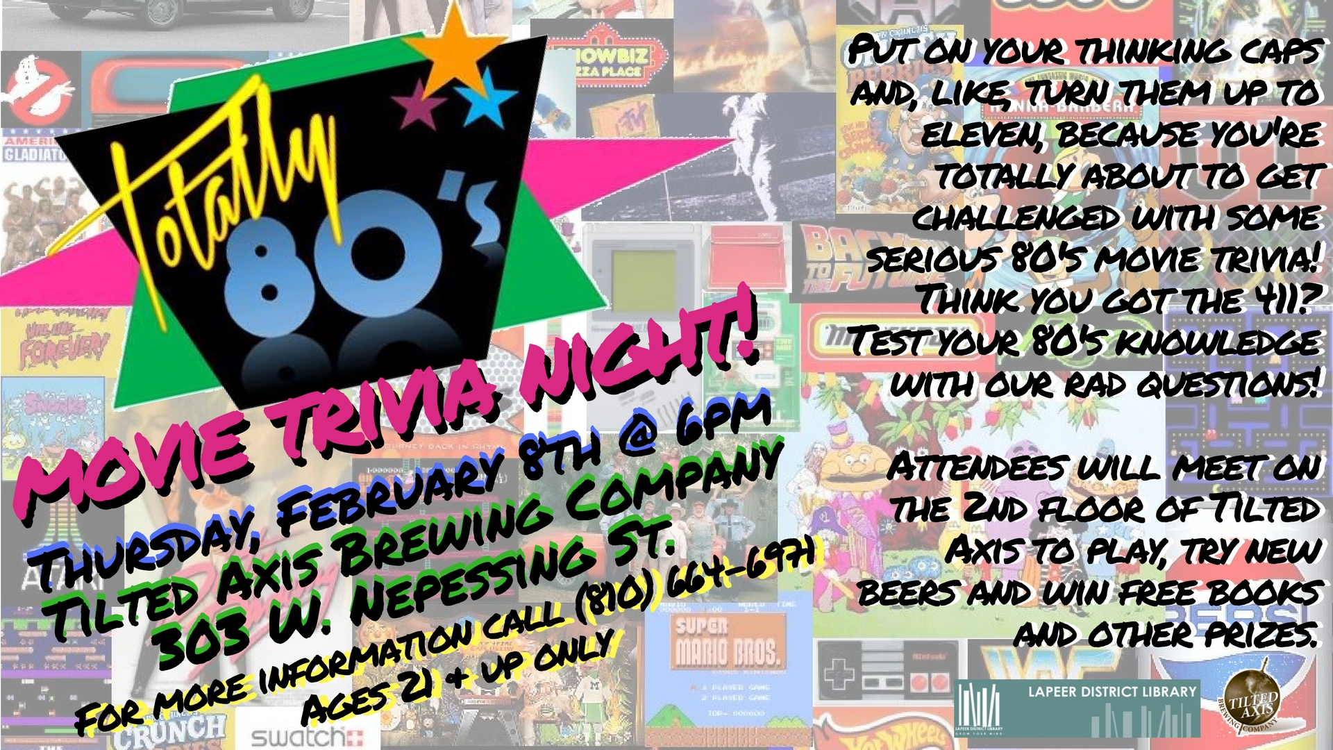 Totally 80's trivia night! - Thursday, February 8, 2018, 6:00 PM