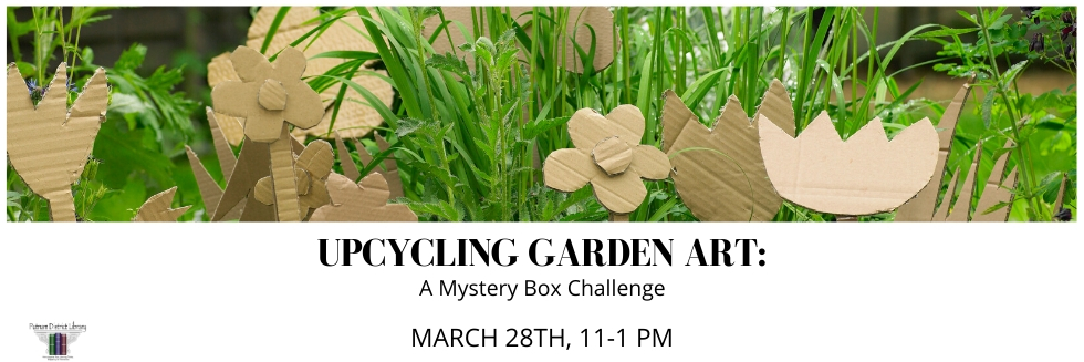 CANCELED -Upcycling Garden Art: A Mystery Box Challenge