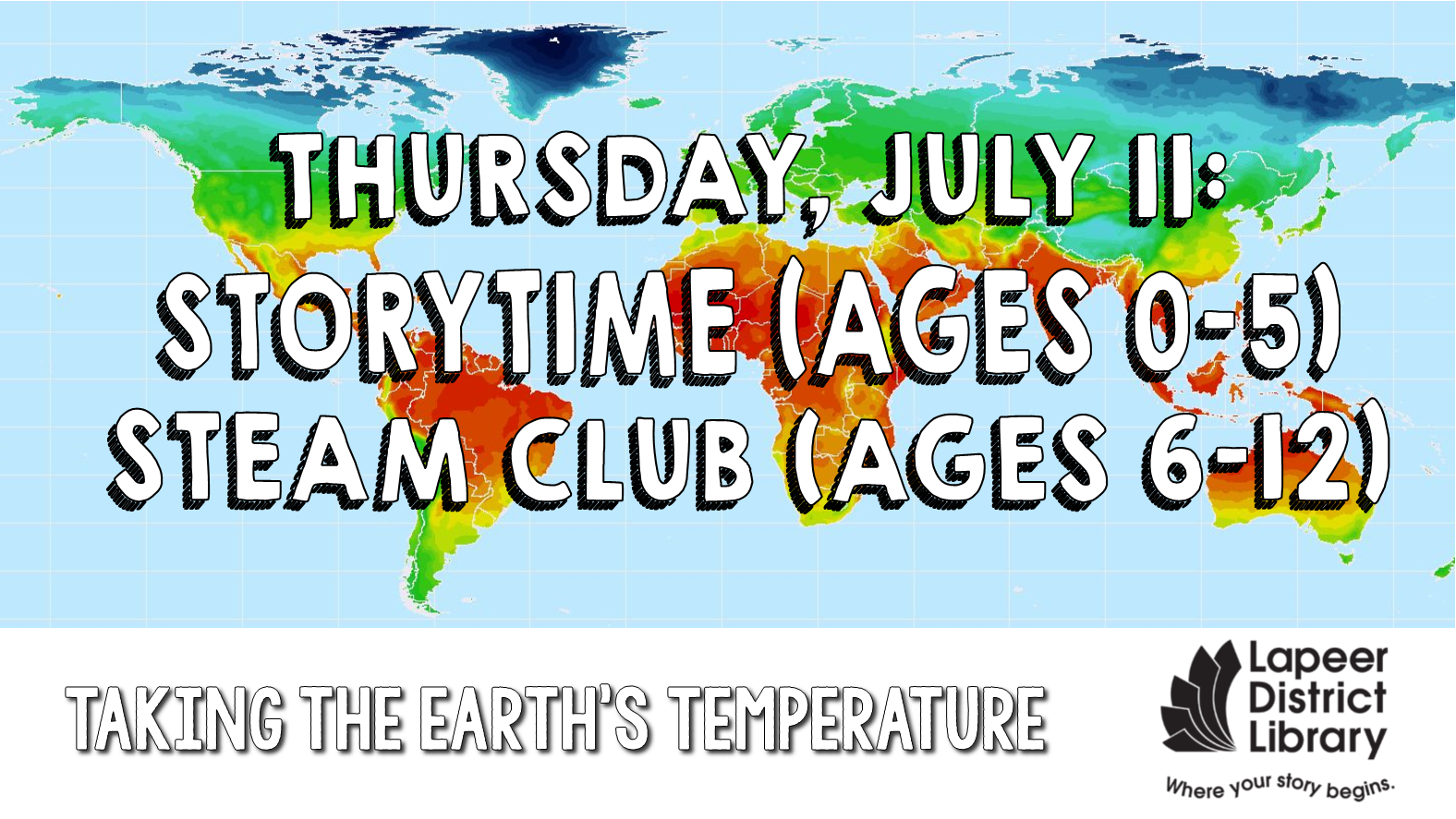 Storytime & STEAM Club - Taking the Earth's Temperature