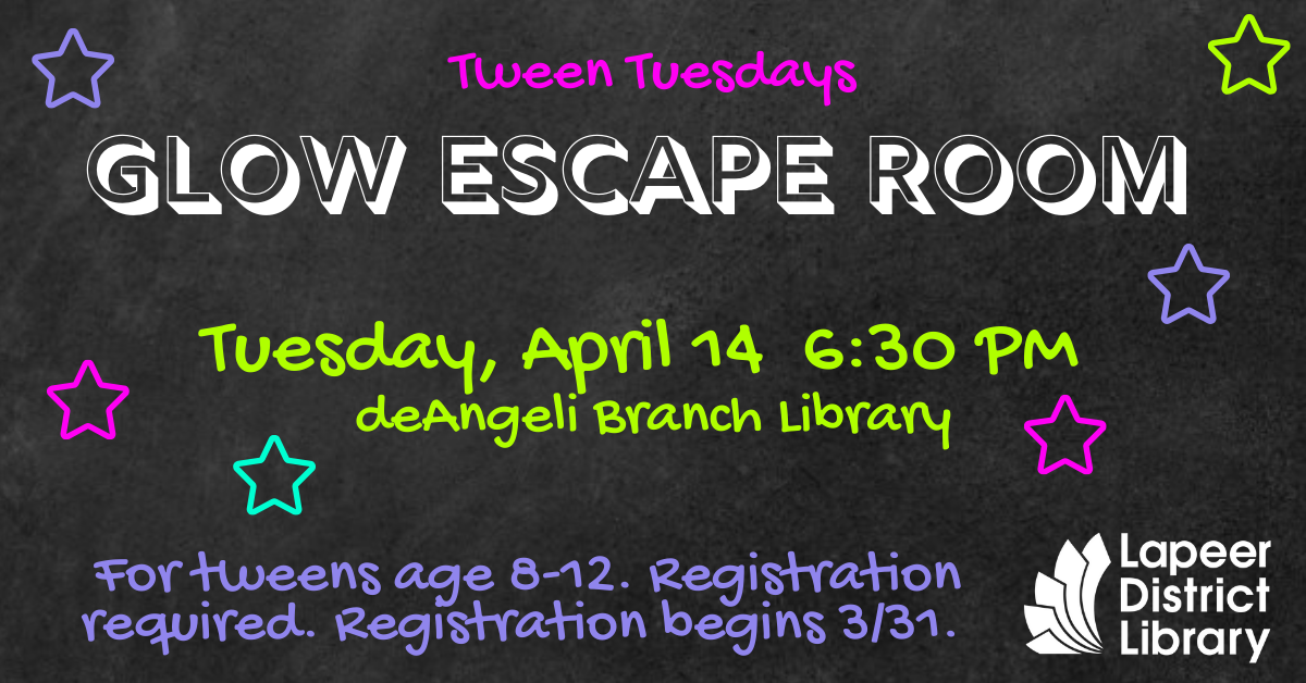 CANCELLED--Tween Tuesdays: GLOW Escape Room