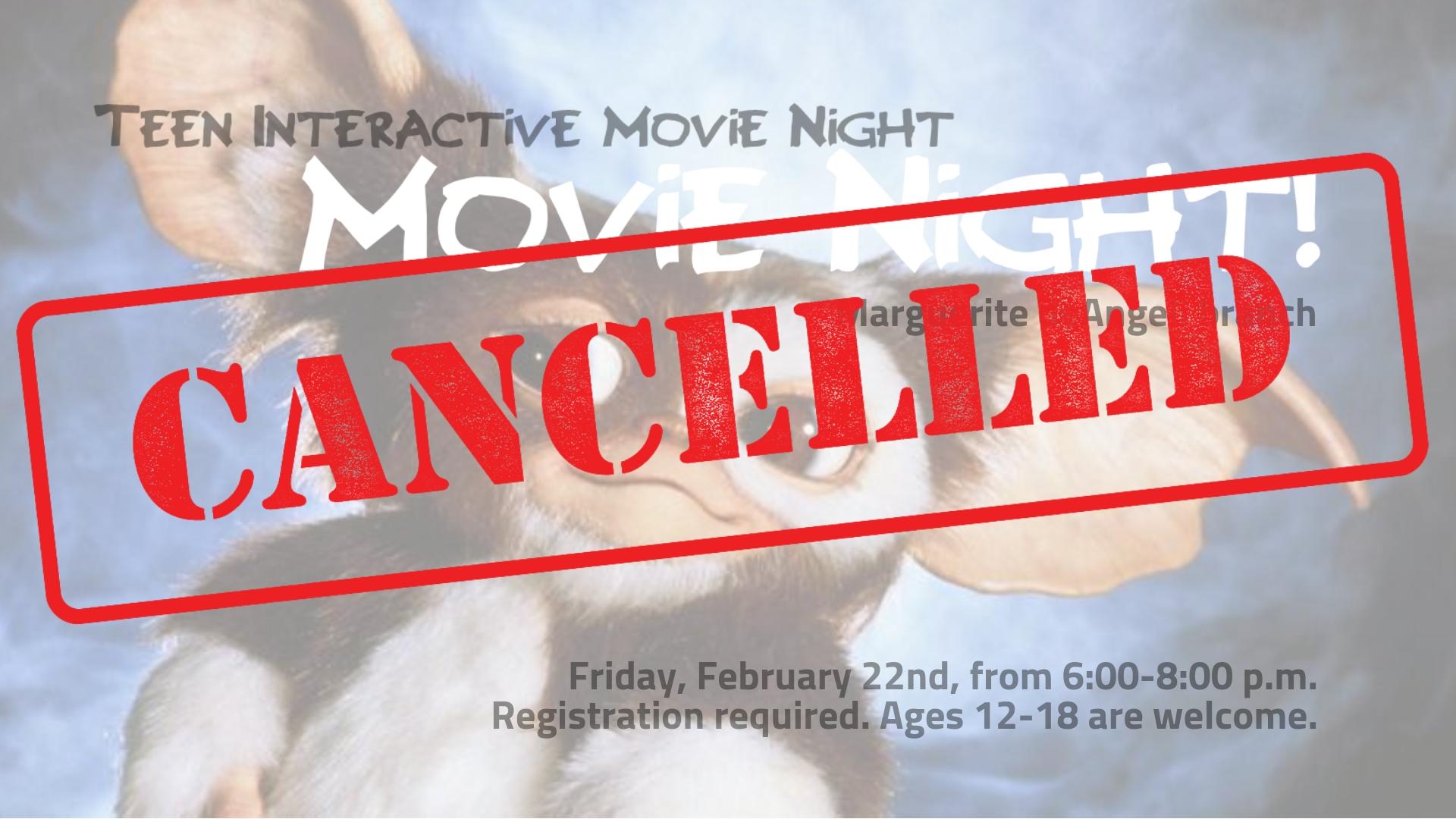 CANCELLED - Teen Movie Night!