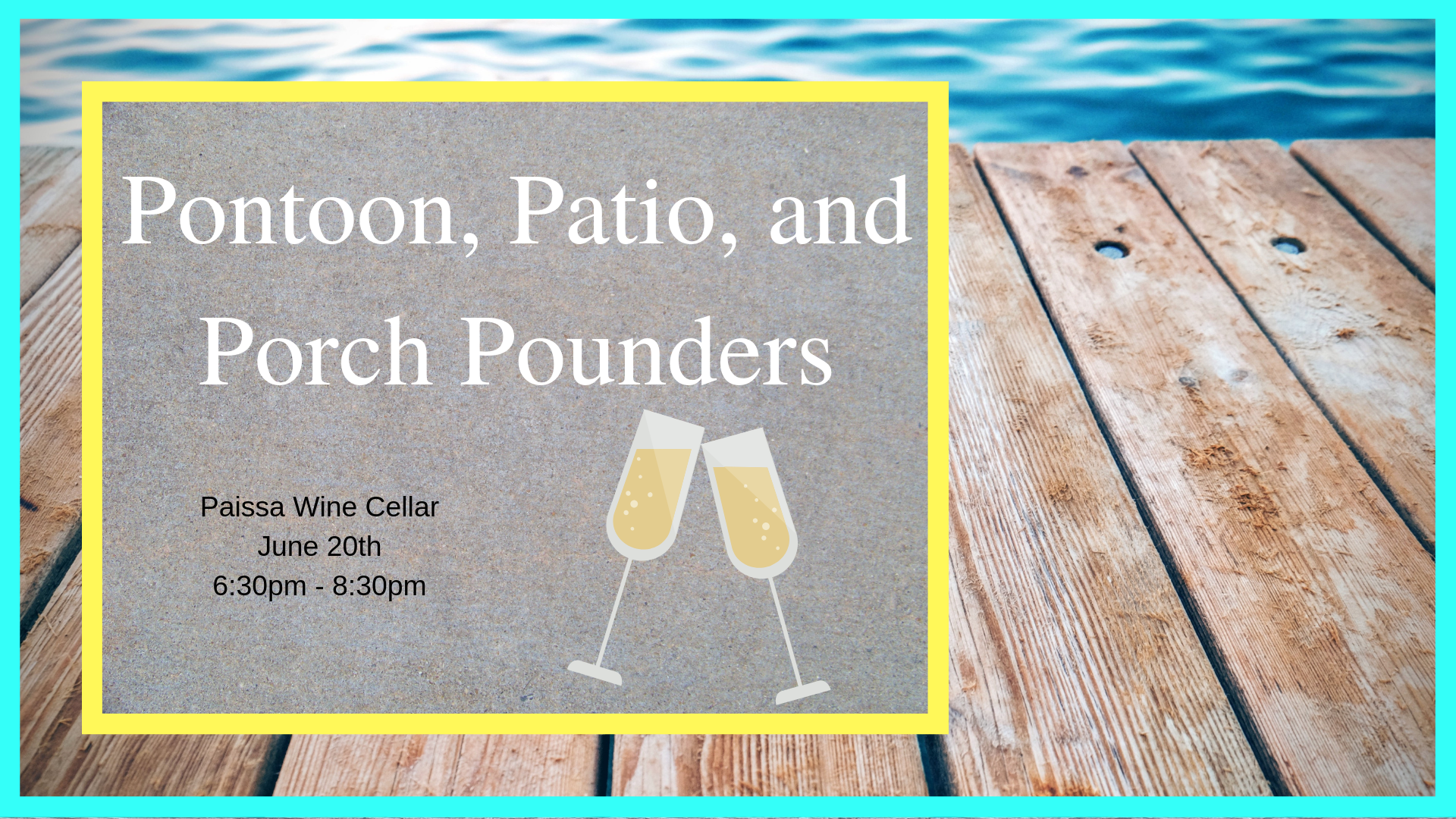 Wine Tasting: Pontoon, Patio, and Porch Pounders