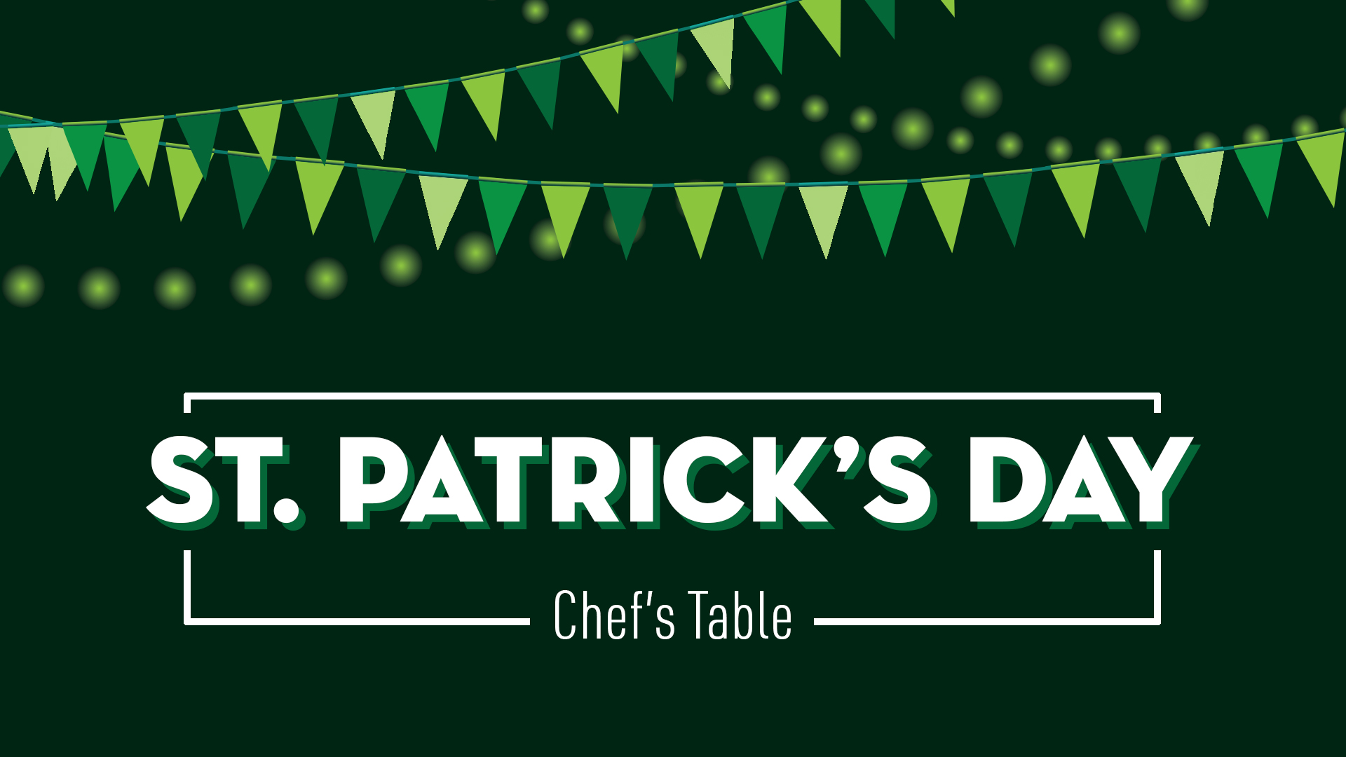 St. Patrick's Day Chef's Table