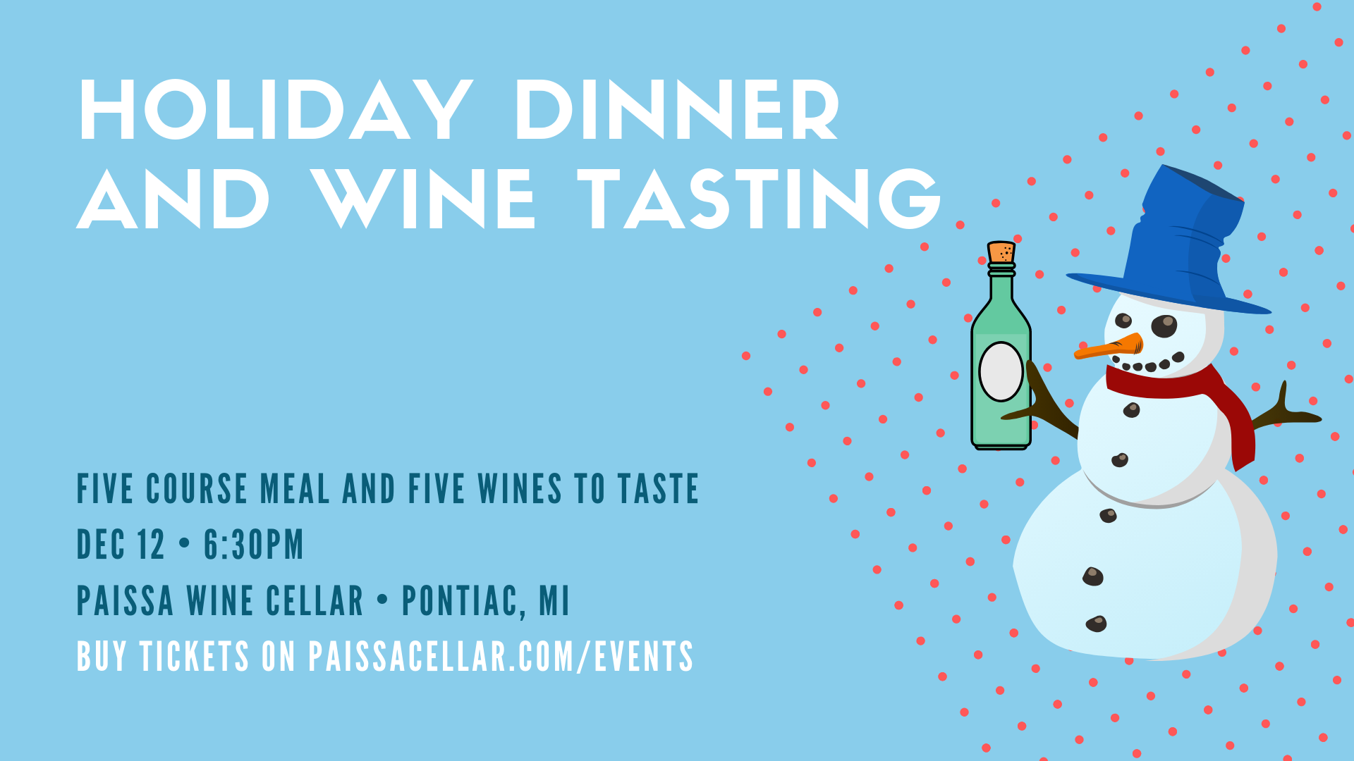 Holiday Dinner and Tasting