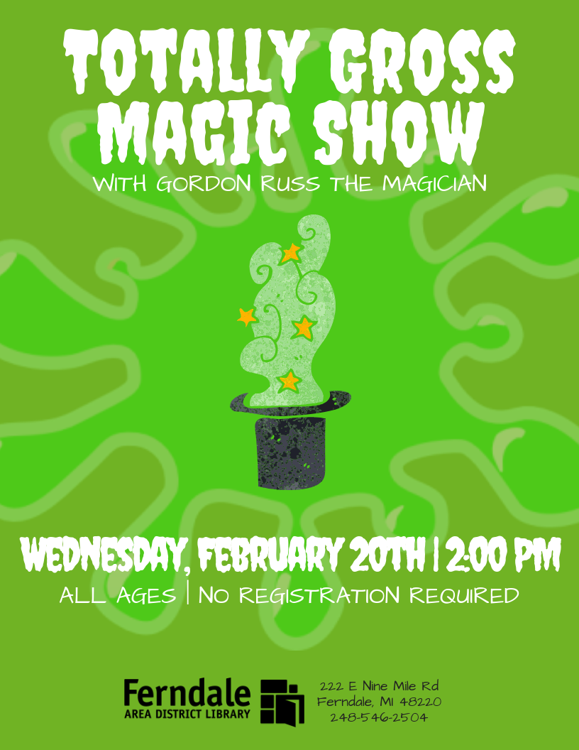 Totally Gross Magic Show with Gordon Russ (Ages 12+)