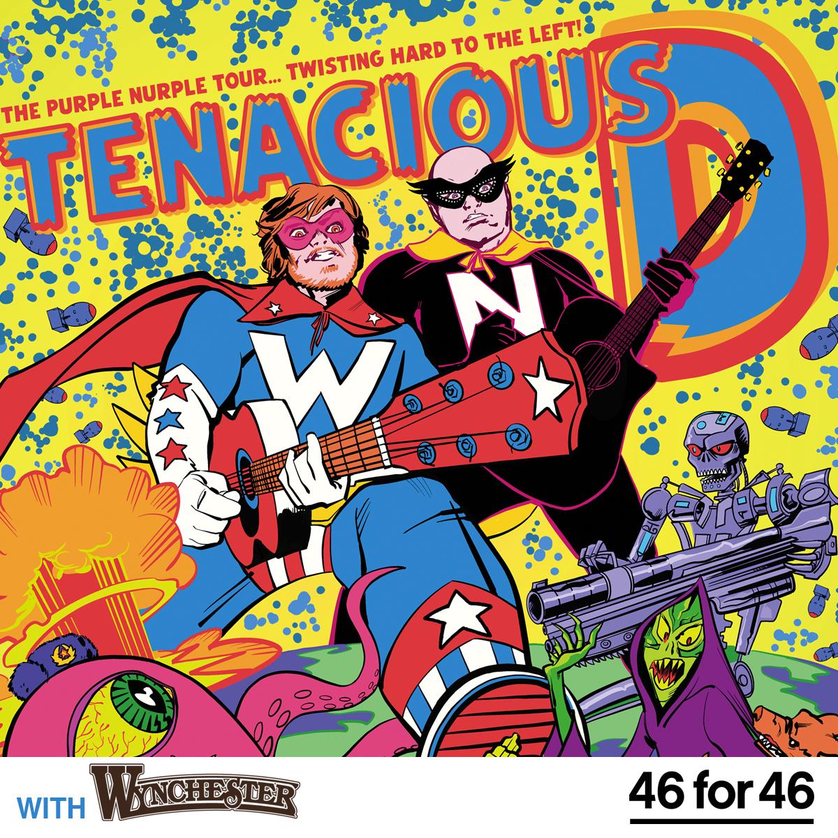 Tenacious D: The Purple Nurple Tour… Twisting Hard to the Left!