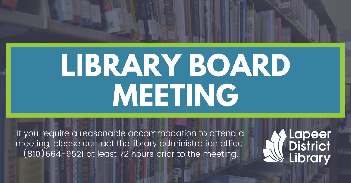 Library Regular Board Meeting