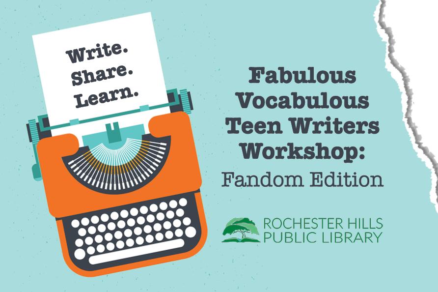 Fabulous Vocabulous Teen Writers Workshop: Fandom Edition